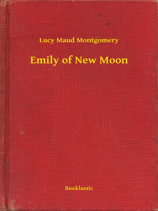 Cover of Emily of New Moon